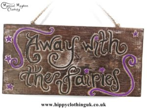 'Away with the fairies' Handmade Wooden Plaque