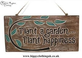 'Plant a garden.... Plant happiness