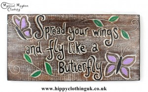 'Spread your wings and fly like a butterfly' Handmade Wooden Plaque