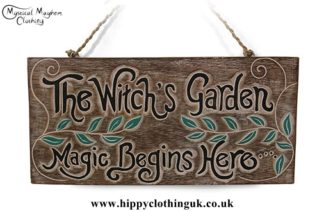 'The Witch's Garden, Magic Begins Here' Handmade Wooden Plaque