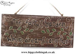'The fairy's garden where dreams come true' Handmade Wooden Plaque
