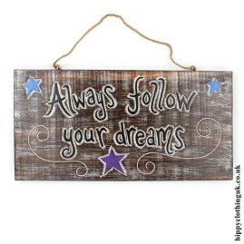 'Always-follow-your-dreams'-Handmade-Wooden-Plaque