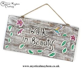 'Walk in Beauty' Handmade Wooden Plaque